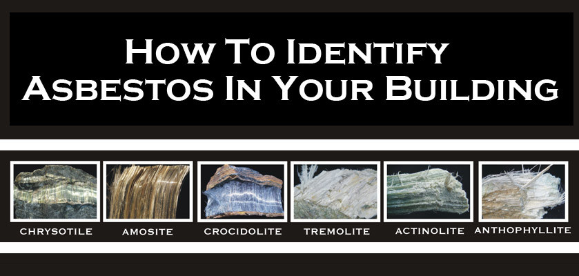 How To Identify Asbestos In Your Building